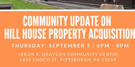 Community Update on Hill House Property Acquisition tickets