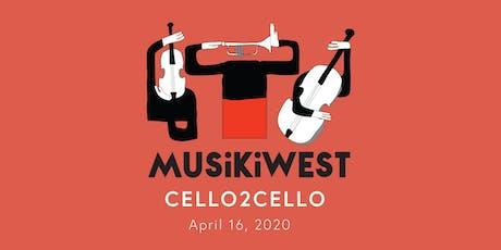 Musikiwest presents Cello2Cello tickets
