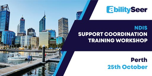 NDIS Support Coordination Training Workshop - 25 October 2019, Perth