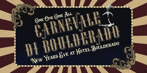 CARNEVALE DI BOULDERADO | NEW YEAR'S EVE PARTY 2019/2020