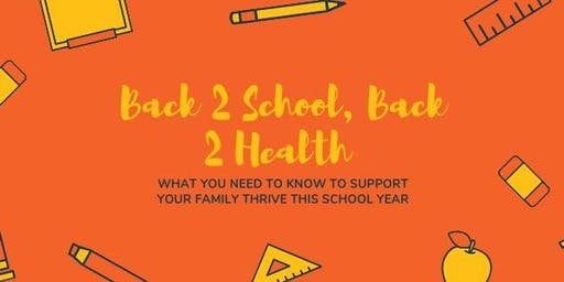 Back 2 School, Back 2 Health