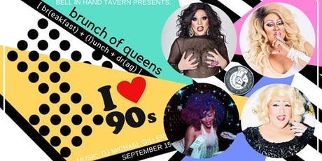 Brunch of Queens: I love the 90s! tickets