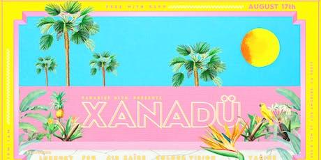 XANADÜ SS03:  MIAMI HORROR DJS • TURBOTITO   ARGONAUT & WASP + MORE tickets