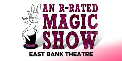 An R-Rated Magic Show
