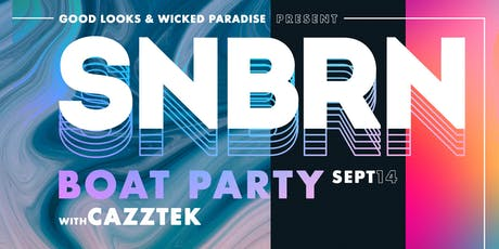 SNBRN Boat Party