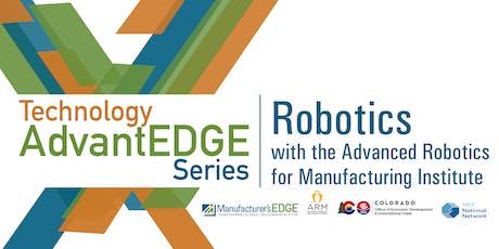 Technology AdvantEDGE Series: Robotics tickets