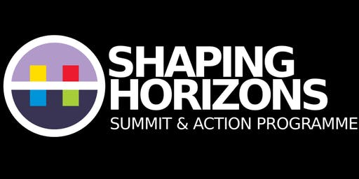 Shaping Horizons 2019 - Friday Afternoon Session