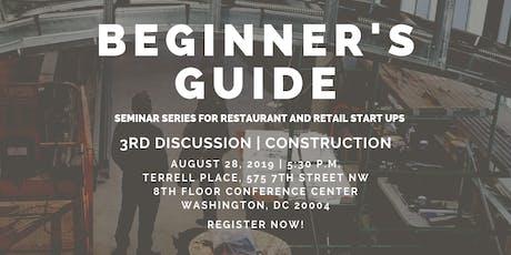 Beginner's Guide: A Seminar Series for Restaurant & Retail Startups tickets