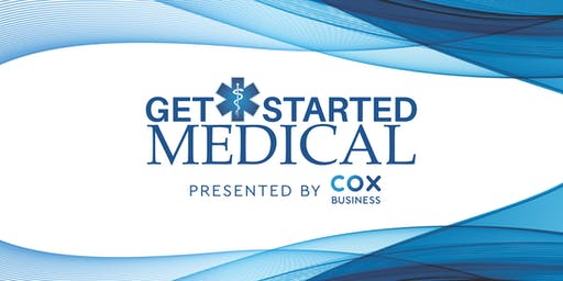 Get Started Medical Pitch Competition Presented by Cox Business