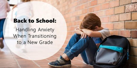 Back to School: Handling Anxiety tickets