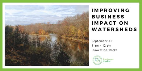 Improving Business Impact on Watersheds - Green Economy London Workshop tickets