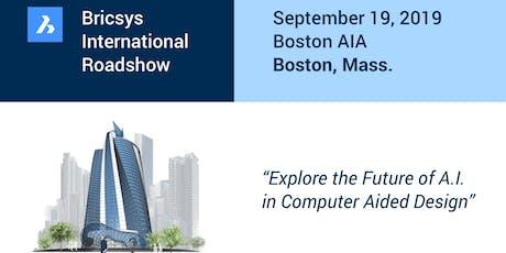 The Bricsys International Roadshow @ BSA (Boston Society of Architects / AIA) tickets