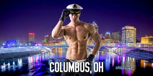 Male Strippers UNLEASHED Male Revue Columbus, OH 8-10 PM