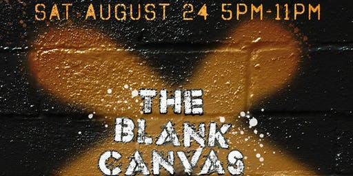 The Blank Canvas August 24th; Live art, art vendors, DJs, food pop up