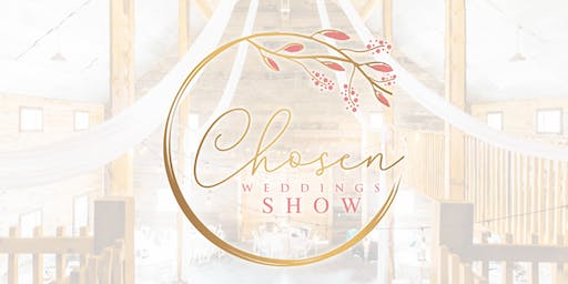 Chosen Weddings Show