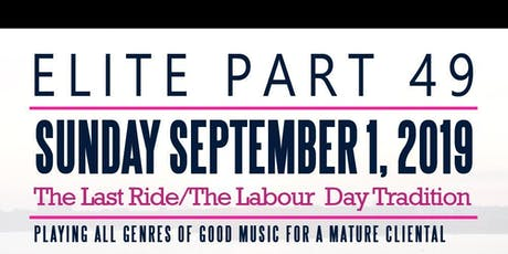 **ELITE** LAST RIDE LABOUR DAY SUNDAY tickets