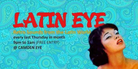 Latin Eye @ Camden Eye tickets