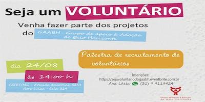 Seja Voluntário do GAABH - Grupo de Apoio à Adoção