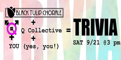 Black Tulip Chorale and The Q Collective Trivia Fundraiser