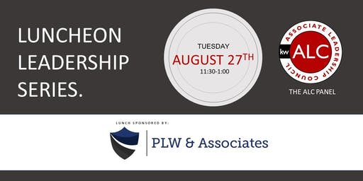 Luncheon Leadership Series | The ALC Panel