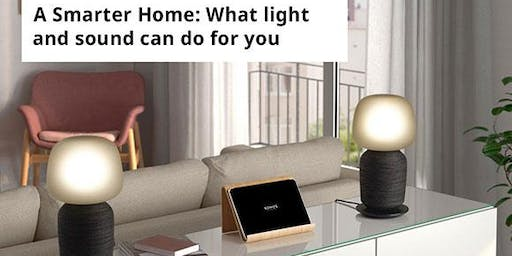 A smarter home workshop: What light and sound can do for you!