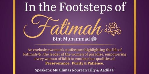 .In the Footsteps of Fatima (RA) Binte Mohammed (PBUH)