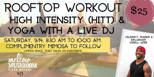 ROOFTOP WORKOUT WITH LIVE DJ @ MELLOW MUSHROOM BROADWAY