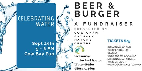 Beer & Burger Fundraiser: Celebrating WATER September 29th, 5-8 pm tickets