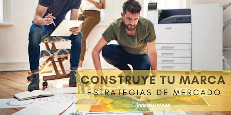 """Ciclo de conferencias """"Construye tu marca: Estrategias de mercado"""" entradas"""