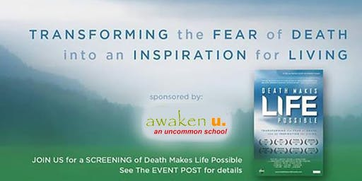 Movie Screening Event - Death makes LIFE possible