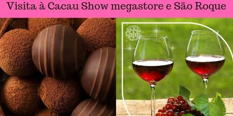 Visita à Cacau Show Megastore e vinícolas de São Roque tickets