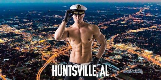 Male Strippers UNLEASHED Male Revue Huntsville, AL 8-10 PM