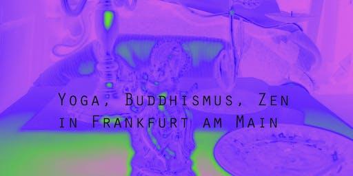 Seminar über Yoga, Buddhismus und Zen in Frankfurt am Main