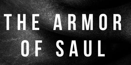 The Armor of Saul: A Fight Against Strength tickets