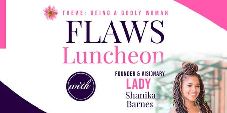 FLAWS Luncheon Hosted by Shanika Barnes tickets