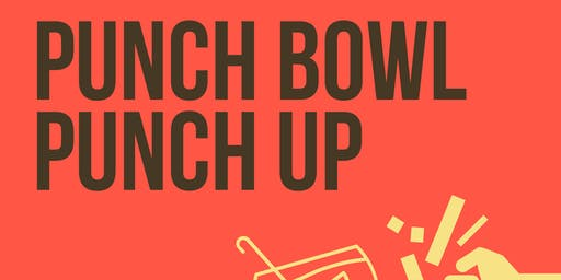 Punch Bowl Punch Up