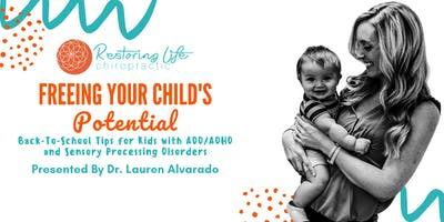 Freeing Your Child's Potential: Dinner Workshop