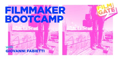 Filmmaker Bootcamp with Giovanni Fabietti  tickets