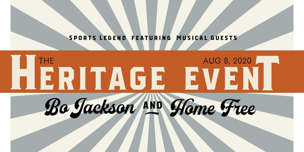 Home Free Tour 2020.Heritage Event 2020 With Bo Jackson And Home Free