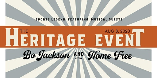 Heritage Event 2020 with Bo Jackson and Home Free