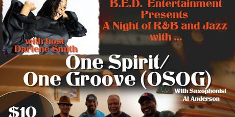 B.E.D. Presents A Night of R&B and Jazz w/OSOG tickets