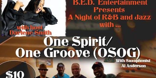 B.E.D. Presents A Night of R&B and Jazz w/OSOG