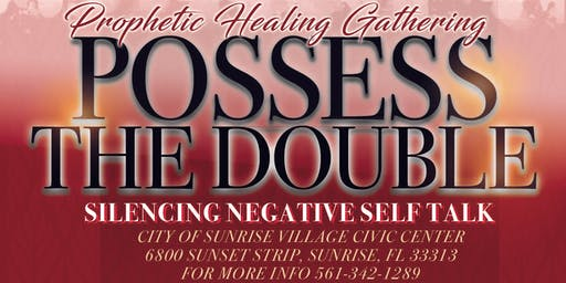 Possess The Double: SILENCING NEGATIVE SELF TALK