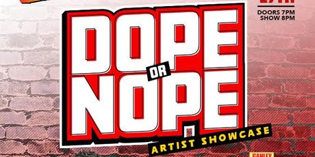 Z107.9 Dope or Nope Showcase Hosted by Incognito Music By DJ KY tickets