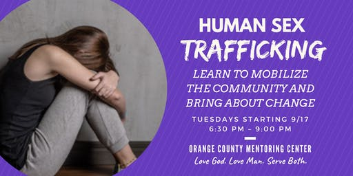 Human Sex Trafficking (and How to Fight It!) | 8 Week Class | Fall 2019