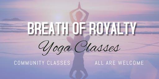Breath Of Royalty FREE Yoga Class