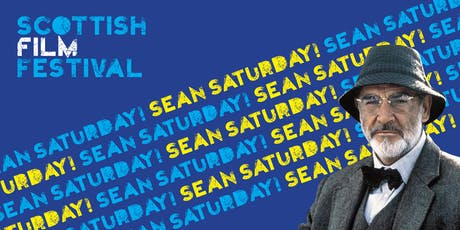 Scottish Film Festival Sean Saturday tickets
