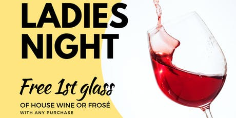 "Come ""Wine"" About It - Ladies Night Thursdays - Free Wine OR Frosé tickets"