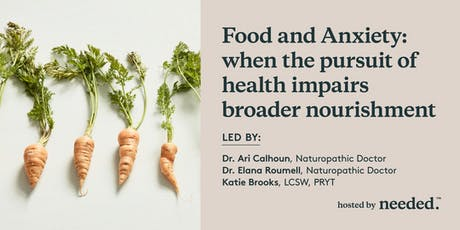 Food and Anxiety: when the pursuit of health impairs broader nourishment tickets