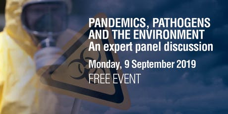 Pandemics, pathogens and the environment: Expert panel public forum tickets